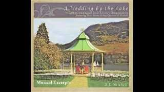 A Wedding By The Lake - Instrumental Wedding Ceremony Music CD - Processional - Recessional HD