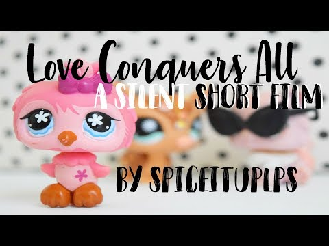 LPS: Love Conquers All (Short Film)