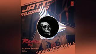 Jatt Da muqabla Punjabi song dj remix new 2019