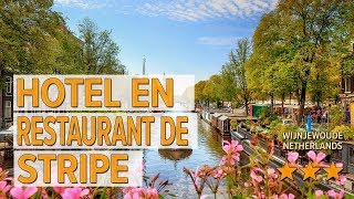Hotel en Restaurant de Stripe hotel review | Hotels in Wijnjewoude | Netherlands Hotels