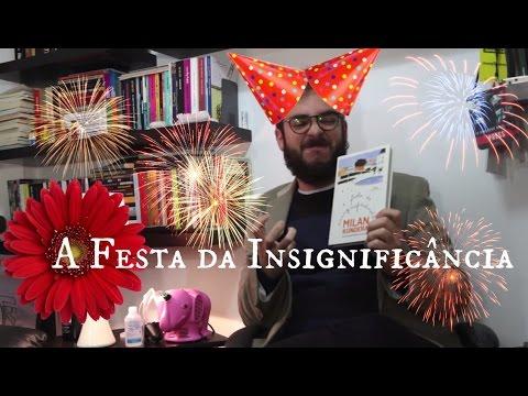 Ep. #05: A Festa da Insignificância, de Milan Kundera