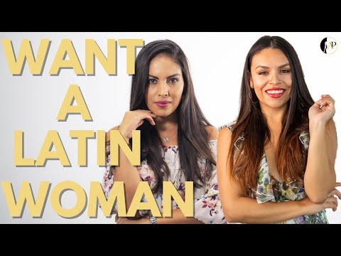 How To Attract a LATINA!