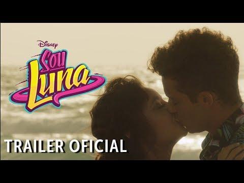 Trailer  de Sou Luna 3 🌙
