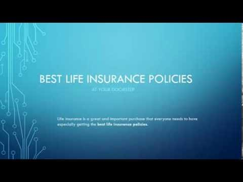 Get The Best Life Insurance Policies