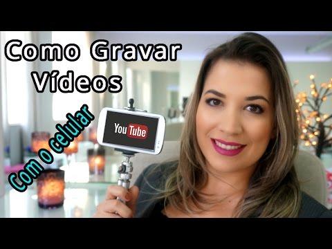 Como gravar vídeos para o Youtube com o celular