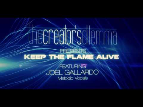 """The Creator's Dilemma - """"Keep the Flame Alive"""" Official…"""