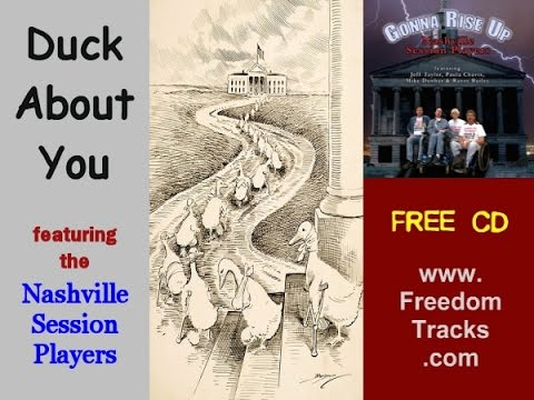 DUCK ABOUT YOU - Nashville Session Players - Free CD - www.FreedomTracks.com