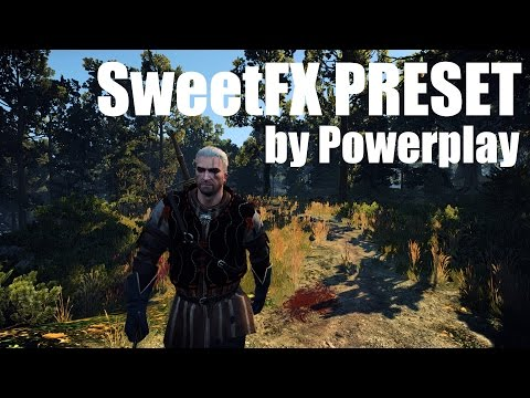 The Witcher 3 Mods - SweetFX Preset by Powerplay (+Comparison) [4k/HD]