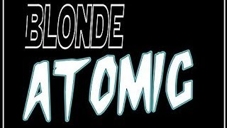 Blonde Atomic Soundtrack Tracklist   OST Tracklist 🍎