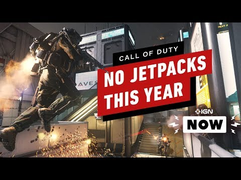 Next Call Of Duty Won't Have Jetpacks Because Developer Has 'PTSD' - IGN Now