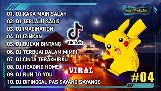 DJ TIK TOK TERBARU 2020 - DJ KAKA MAIN SALAH 🎶    REMIX FULL BASS TERBARU 2020