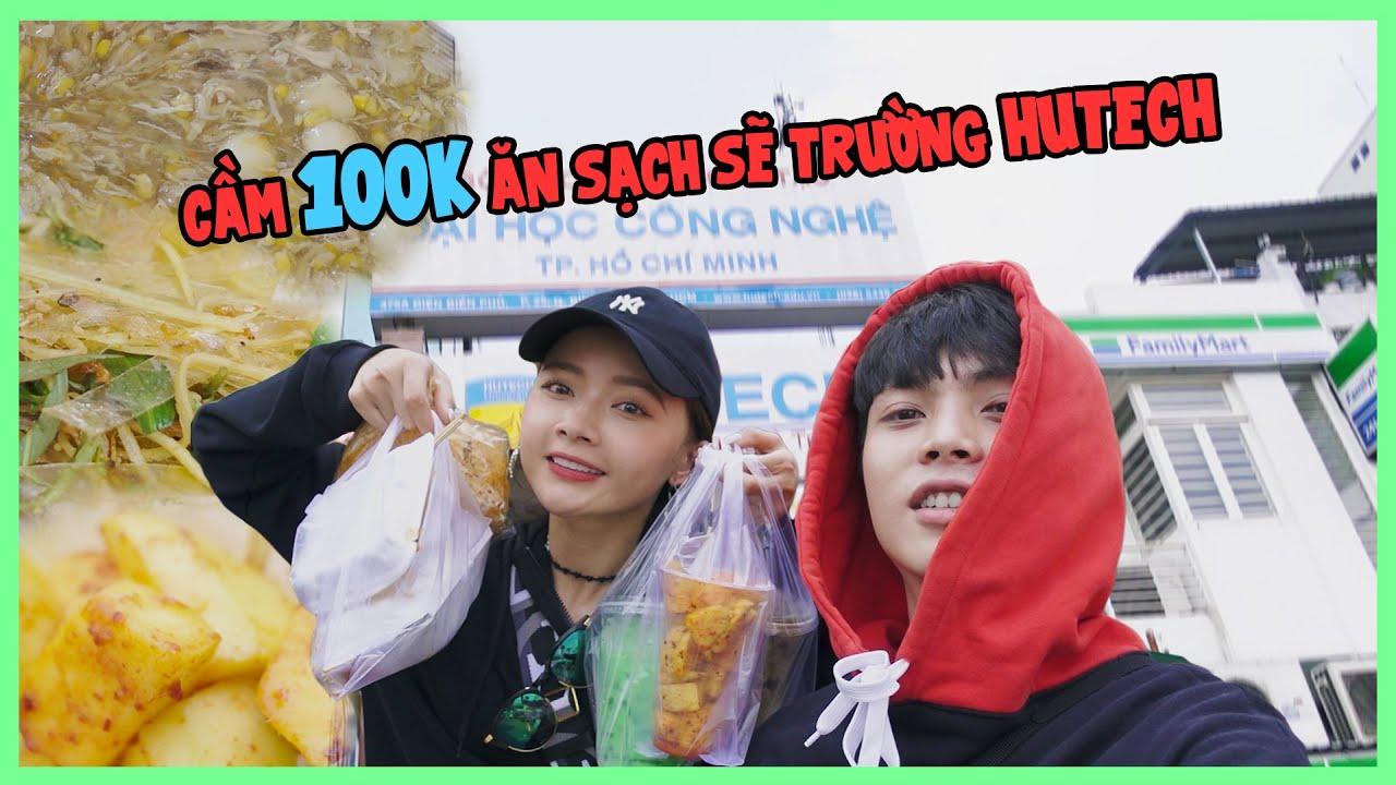 HOT GIRL HUTECH CẦM 100K DẪN HUY ĐI ĂN VẶT TRƯỚC CỔNG TRƯỜNG  | VIETNAMESE STREET FOOD