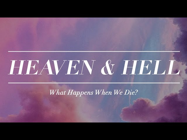 Wednesday Service - What Happens when we die?