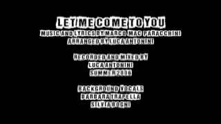 "Mac ""Let me come to you"" (power ballad - 2006)"