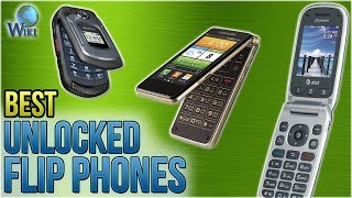 10 Best Unlocked Flip Phones 2018