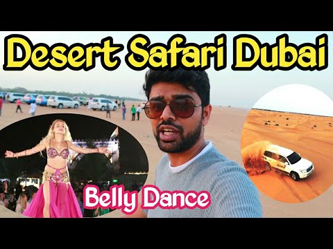 Desert Safari Dubai 2020 | Belly Dancing Dubai | Dune Bashing | Drone view | Fire Show | Dubai UAE