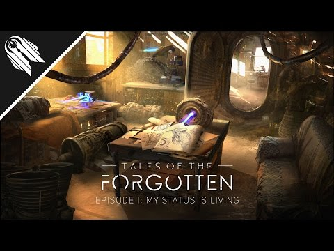 Tales of the Forgotten - Ep. I: My Status...