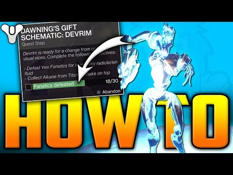 Destiny 2 - DEVRIM KAY Dawning's Gift Schematic - How To Get 30 FANATIC KILLS Fast