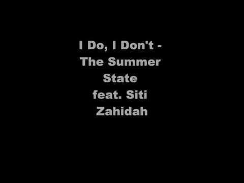 I Do, I Don't Lyrics by The Summer State
