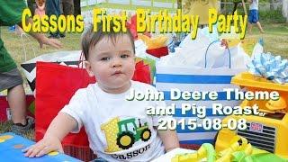 First Birthday Party John Deere Theme & Pig Roast