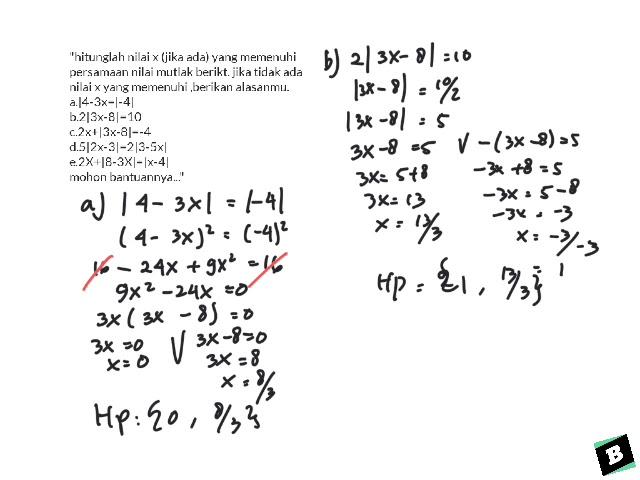 Hitunglah Nilai X Jika Ada Yang Memenuhi Persamaan Nilai Mutlak A 4 3x 4 B 2 3x 8 10 Youtube