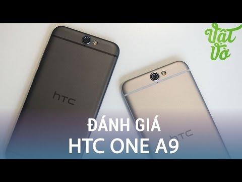 Vật Vờ| Đánh giá chi tiết HTC One A9: máy tốt nhưng giá cao
