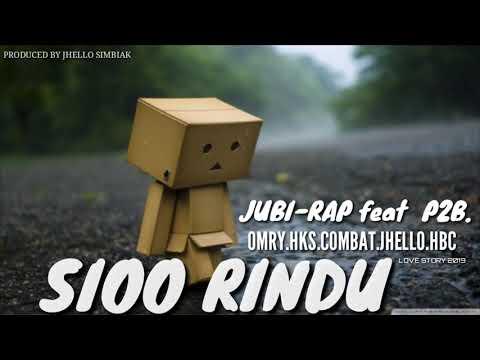 JUBI RAP Feat P2B. [SIOO RINDU]