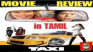 Taxi 2004 Tamil Dubbed Movie Review