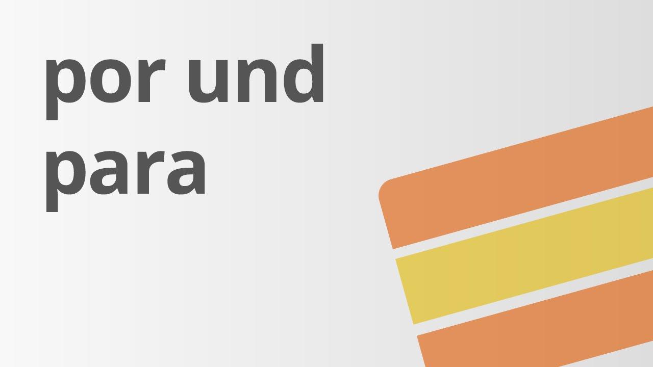 Übungen zu por und para | Spanisch | Grammatik - YouTube