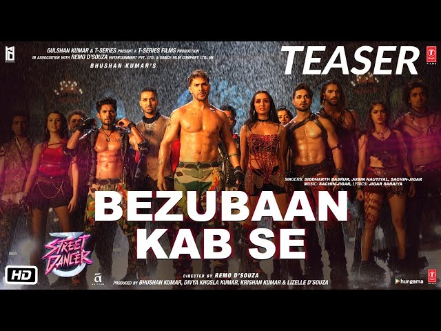 Bezubaan Kab Se Teaser|Street Dancer 3D ►In Cinemas Now|Varun, Shraddha|Sachin-Jigar Jubin,Siddharth