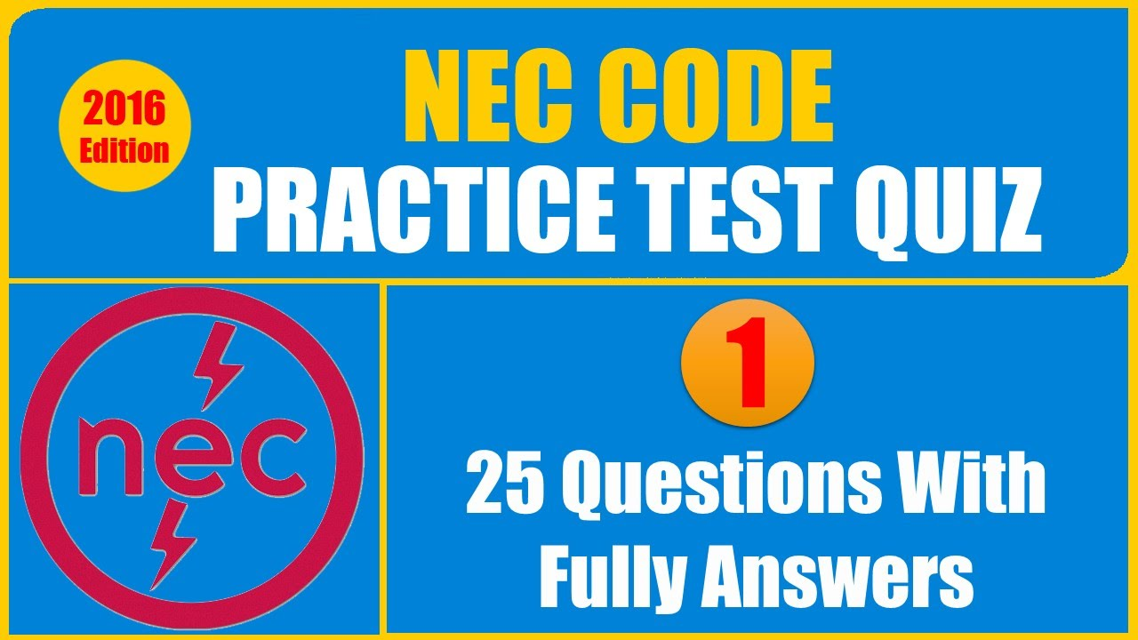 Nec Code Practice Test Quiz 1 Youtube Residential Wiring Questions