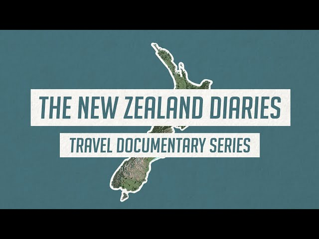 THE NEW ZEALAND DIARIES 🇳🇿 Travel Documentary Series Trailer