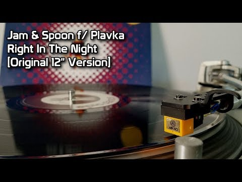 Jam & Spoon f/ Plavka - Right In The Night [Original 12