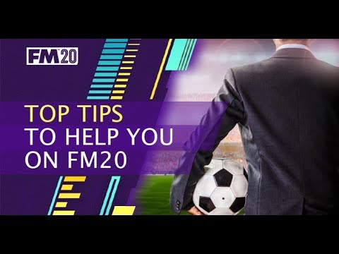 FM20 Top Tips to try  Football Manager 2020