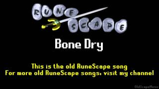 Old RuneScape Soundtrack: Bone Dry