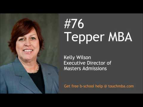 Carnegie Mellon Tepper MBA Admissions Interview with Kelly Wilson - Touch MBA Podcast