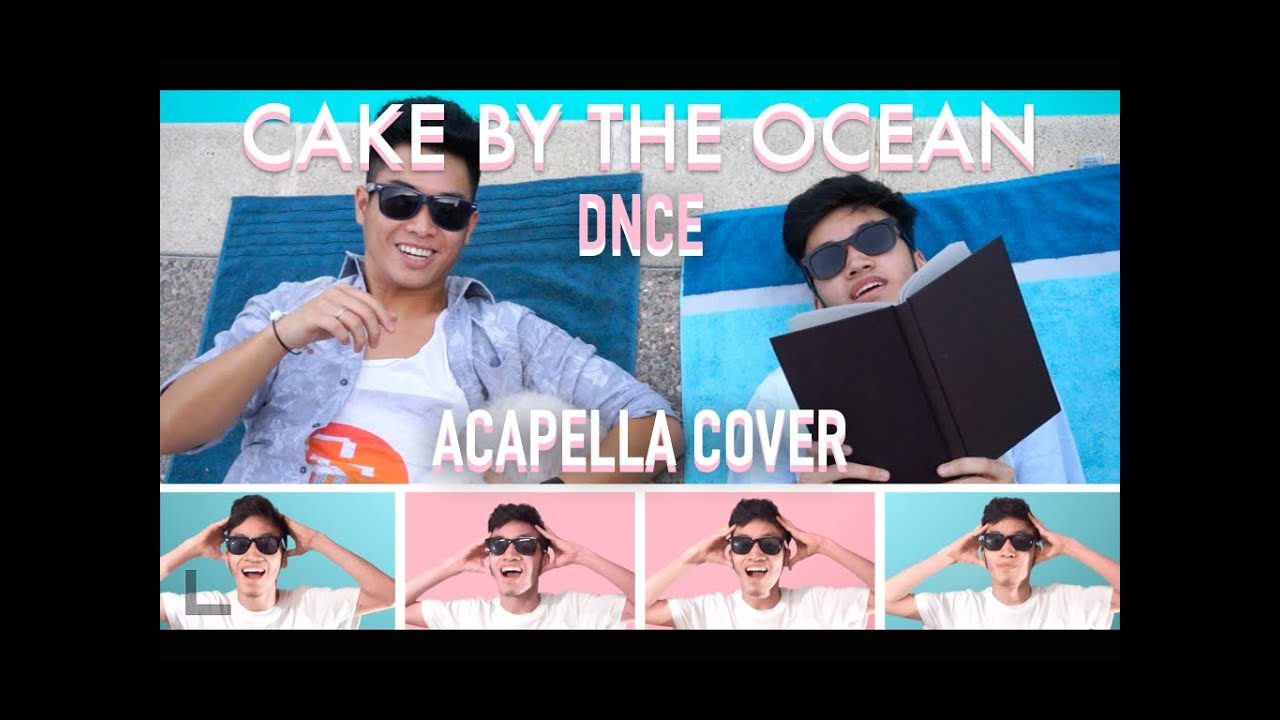 Cake By The Ocean Acapella Official