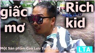 Rich Kids Vietnam Parody   Giấc mơ Con nhà giàu