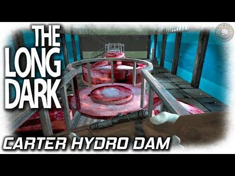 The Long Dark | Carter Hydro Dam | EP5 | Let's Play The Long