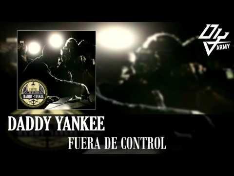 Daddy Yankee - Fuera De Control - El Cartel III The Big Boss