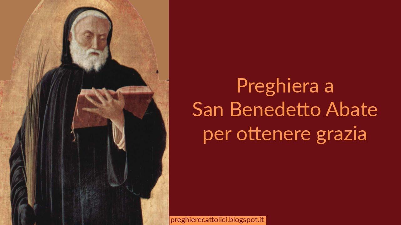Preghiera a san benedetto abate per ottenere grazia youtube - Vi metto a tavola san benedetto ...