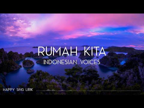 indonesian-voices---rumah-kita-(lirik)