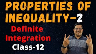 Property of Inequalities in Definite Integration-2 | CBSE/JEE Mains & Advanced