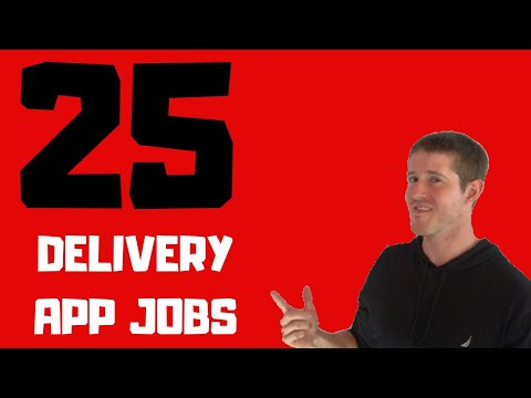 Top 25 Delivery App Jobs in the Gig Economy