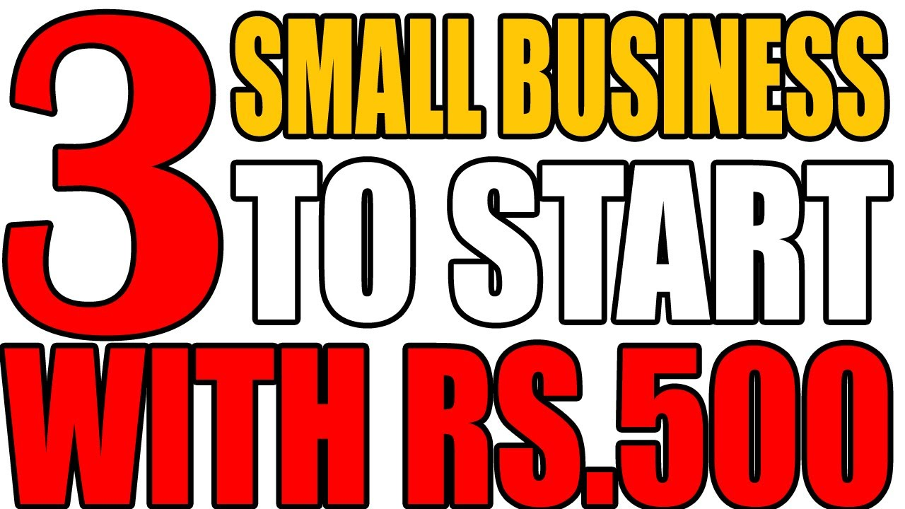 Top 3 Small Business To Start With Rs.500 | Small Business Ideas ...