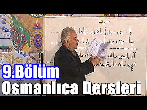 Osmanlıca Dersleri, Ders 9 (عثما نليجه درسلري،  درس ٩)