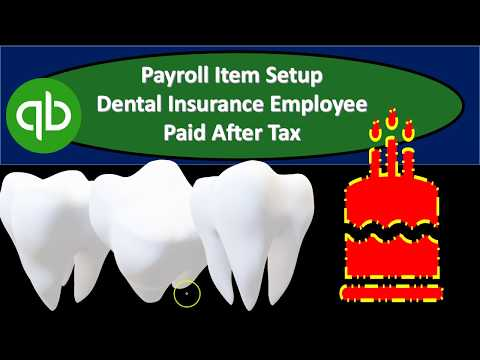 payroll-item-setup-dental-insurance-employee-paid-after-tax-in-quickbooks