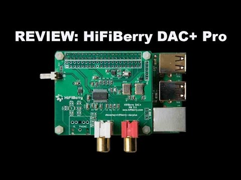 Review: HiFiBerry DAC+ Pro for Raspberry Pi