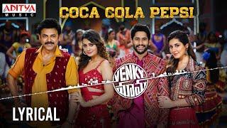 coca-cola-pepsi-al-venky-mama-songs-daggubati-venkatesh-akkineni-nagachaitanya-thaman-s