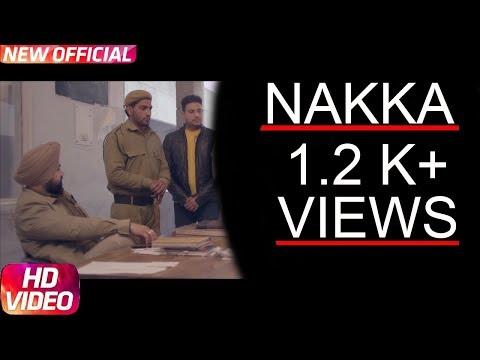 Nakka(full video)Mankirt Aulakh Feat Parmish Verma